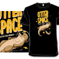 Otter Space - $11.00 + Free shipping