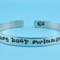 just keep swimming - Hand Stamped Aluminum Cuff Bracelet, Motivational Bracelet, Inspirational Message Bracelet, Dot Font
