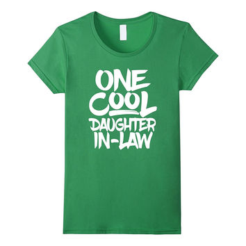 One Cool Daughter-in-Law T Shirt - Parent In-Laws Gift Tee