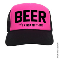 Beer - It's Kinda My Thing - Black and Pink Trucker Hat
