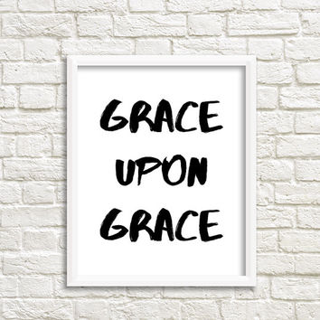 biblical quotes biblical wall art christian print bible verse poster grace print sign biblical decal christian art prints christian artwork