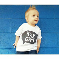 Hey girl quote Children's Toddler Tshirt. Sizes 2T, 3t, 4t, 5/6T