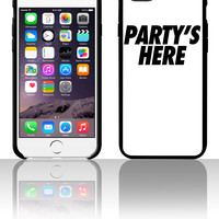 Party's Here 5 5s 6 6plus phone cases