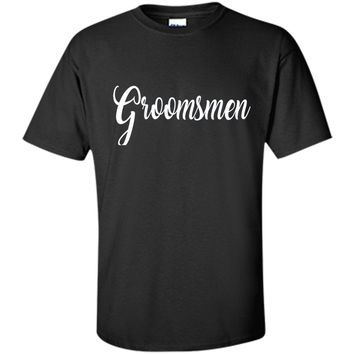 Groomsmen Shirt White Wedding Bride Groom Bachelor Party