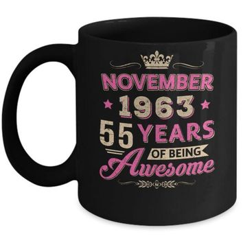 DCKIJ3 November 1963 55Th Birthday Gift Being Awesome Mug