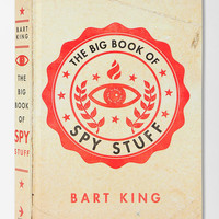 Urban Outfitters - The Big Book Of Spy Stuff By Bart King