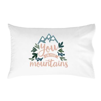 """You Can Move Mountains Pillowcase (One 20x30"""" Standard/Queen Size Pillow Case) Kids Room Decor"""