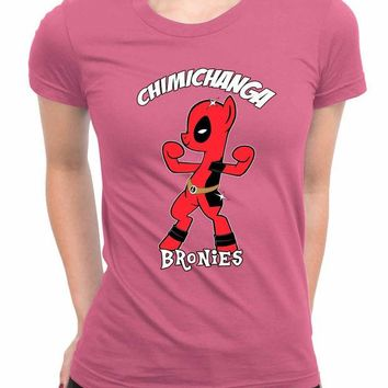 DCCKG72 Chimichanga Bronies Deadpool My Little Pony WoMen T Shirts