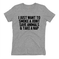Weed Shirts - I just want to smoke a joint save animals and take a nap - Athletic Grey T Shirt - Graphic Tee - Clothing - Gift