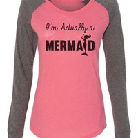 """Womens """"I'm Actually A Mermaid"""" Long Sleeve Elbow Patch Contrast Shirt"""