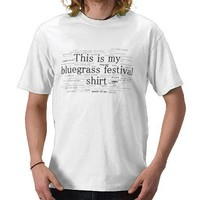 This Is My Bluegrass Festival Shirt from Zazzle.com