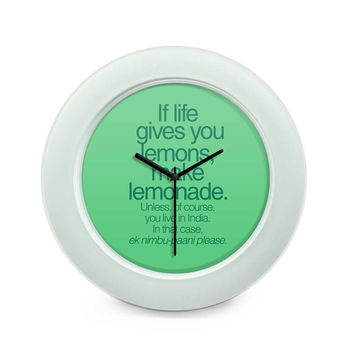 When Life Gives You Lemons Funny Quote Table Clock