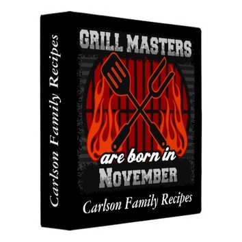 Grill Masters Are Born In November Personalized 3 Ring Binder