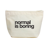 Normal Is Boring Canvas Pouch