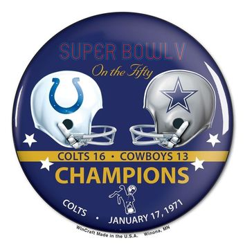 INDIANAPOLIS COLTS DALLAS COWBOYS SUPER BOWL V CHAMPS ON THE FIFTY BUTTON