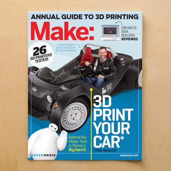Make: magazine, Volume 42 - the Ultimate Guide to 3D Printing 2015 (PDF)