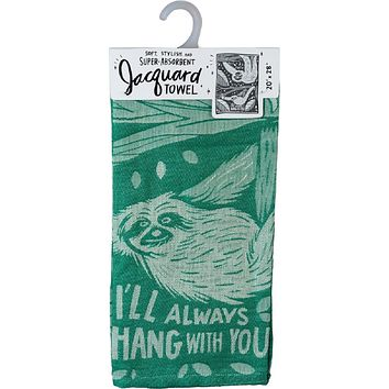 I'll Always Hang With You Sloth Dish Towel in Green