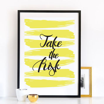 """Modern Typography Print """"Take The Risk"""", Wall Decor, Inspirational Quote, Wall Art, Typography Poster, Quote Wall Art."""