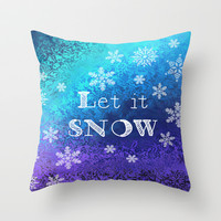 LET IT SNOW Throw Pillow by Ally Coxon