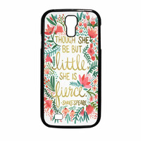 Red Flowers Though She Be But Little She Is Samsung Galaxy S4 Case