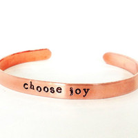 inspirational jewelry - choose joy - copper bracelet - hand stamped jewelry