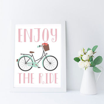 Enjoy The Ride Bicycle Print, Inspirational Quote Printable, Bike Printable, Kids Wall Art Printable Download, Girls Room Decor