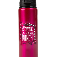 Sorry I Have Dance Water Bottle