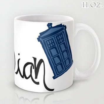 "Dr. Who Tardis ""Whovian"" Mug 11/15oz Cup Tea Coffee Drink BBC Television Show TV Bright Blue Handwritten Funny Humor Doctor Gift for Geek"