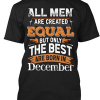 The Best Are Born in December T-Shirt