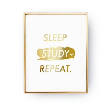 Sleep Study Repeat Print, Teen Gift, Teen Boy Room Decor, Real Gold Foil Print, Teen Print, Teenage Art, Teenager Inspiration, Student Gift