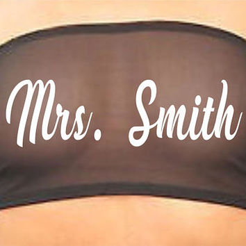 Mrs. Last Name Black Bandeau Tube Top Boob Sheer Bra Sexy Hot Custom Personalized Customized Wedding Shower Gift Wife Fiance Honeymoon Sexy
