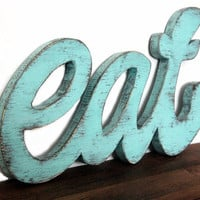 Eat sign kitchen wood sign wall restaurant wooden light turquoise