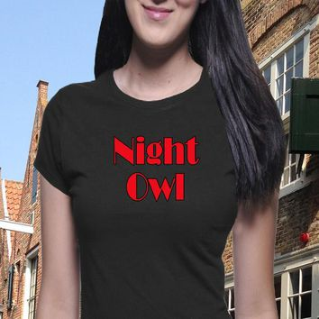 Night Owl T-Shirt, Classic Tee, Stay Awake, Boyfriend Tee, Funny T-shirt, Tumblr Shirt, Sassy Shirt