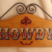 """Wood burned Western """"HOWDY"""" Welcome sign on Pine in Red, White and Blue"""