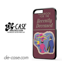 Beetlejuice Inspired Handbook For The Recently Deceased For Iphone 6 Iphone 6S Iphone 6 Plus Iphone 6S Plus Case Phone Case Gift Present