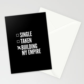 SINGLE TAKEN BUILDING MY EMPIRE (Black & White) Stationery Cards by CreativeAngel