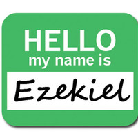 Ezekiel Hello My Name Is Mouse Pad