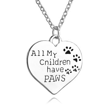 Animal Causes Necklace All My Children Have Paws Pet Lover Dog Paw Print Tag Silver Love Heart Pendant Necklace