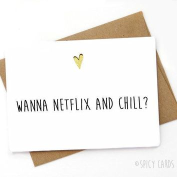 Wanna Netflix And Chill Funny Anniversary Card Valentines Day Card FREE SHIPPING