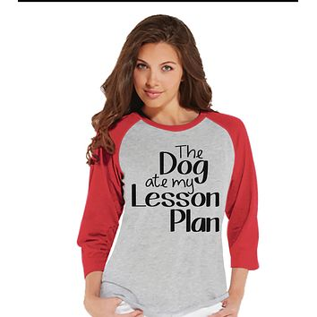 Funny Teacher Shirt - Dog Ate My Lesson Plan - Teacher Gift - Teacher Appreciation Gift - Teacher Appreciation - Gift for Teacher - Red
