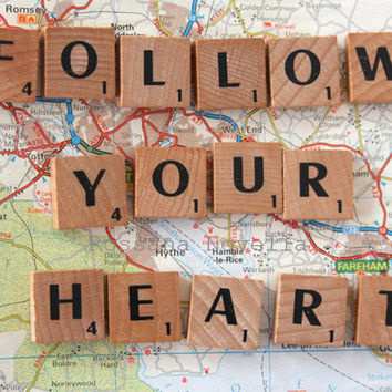 Follow your Heart Scrabble on Map . Photographic  Print 8 x10. Wall decor, gift, room,poster, home decor,words