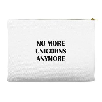 no more unicorns anymore Accessory Pouches