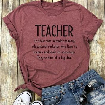 Teacher Definition: A Multi-tasking Educational Rockstar Who Lives To Inspire And Loves... T-Shirt