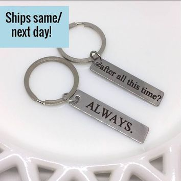 Always Keychain, After All This Time, Couple Keychain, Keychain Set, Anniversary Keychain, Girlfriend Gift, Boyfriend Gift, Couple Gift