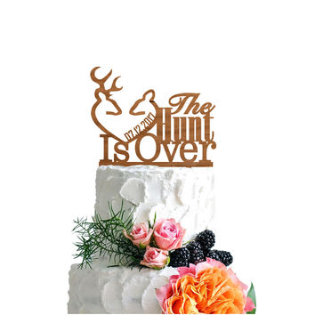 Personalized Cake Topper The Hunt Is Over Date Custom - Wooden