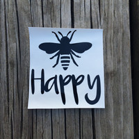 Bee Happy Car Laptop Vinyl Decal Happy Inspiration Quote Macbook Sticker Yeti Cup Decal