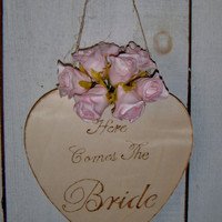 "Rustic Country Wedding ""Here Comes The BRIDE"" heart shaped wood burned sign with flower girl bouquet"