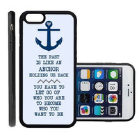 RCGrafix Brand Anchor Nautical Quote Apple Iphone 6 Plus Protective Cell Phone Case Cover - Fits Apple Iphone 6 Plus