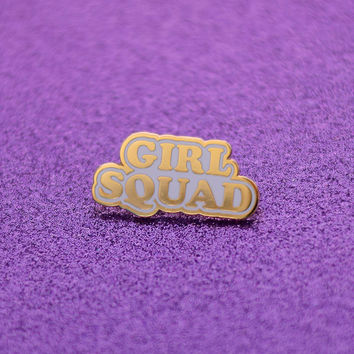 Girl Squad Enamel Pin