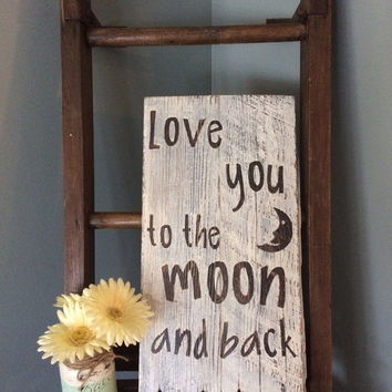 Love you to the moon and back barnwood sign | distressed sign | nursery sign | baby shower gift | wedding shower | rustic sign
